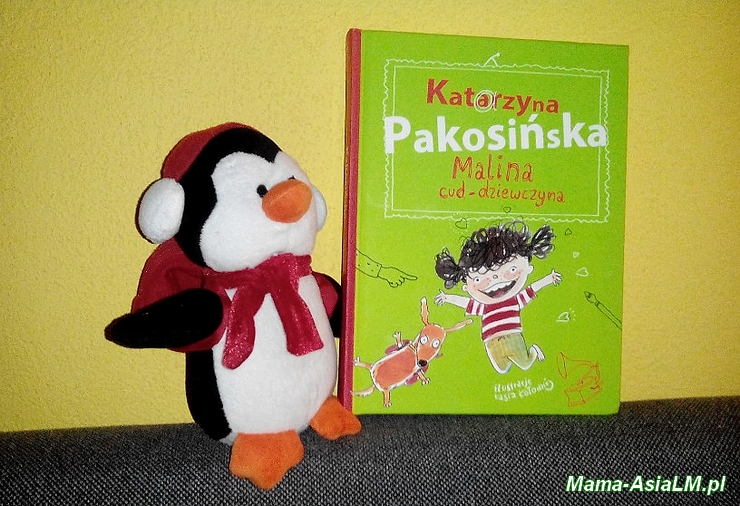 malina cud dzieczyna książka Katarzynyb Pakosińskiej i maskotka pinginka