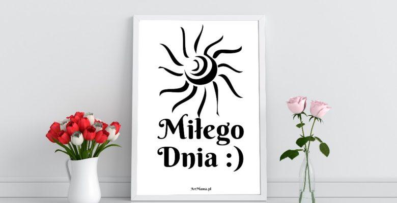 plakat Miłego Dnia od Kreatywny Blog ArtMama